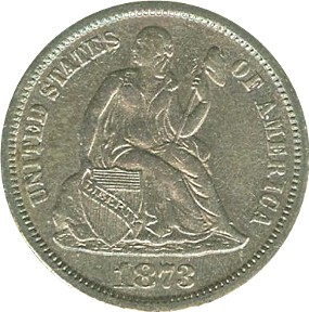 1873 Seated Libery Dime Without Arrows Obverse